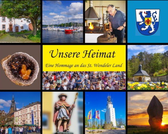 Unsere Heimat- Eine Hommage an das St. Wendeler Land